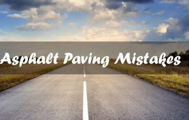 Asphalt Paving Mistakes