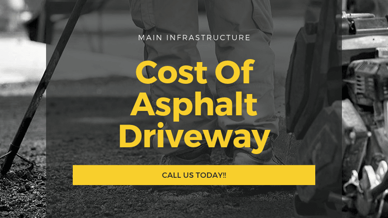 What Is The Estimated Cost Of Asphalt Driveway For Paving