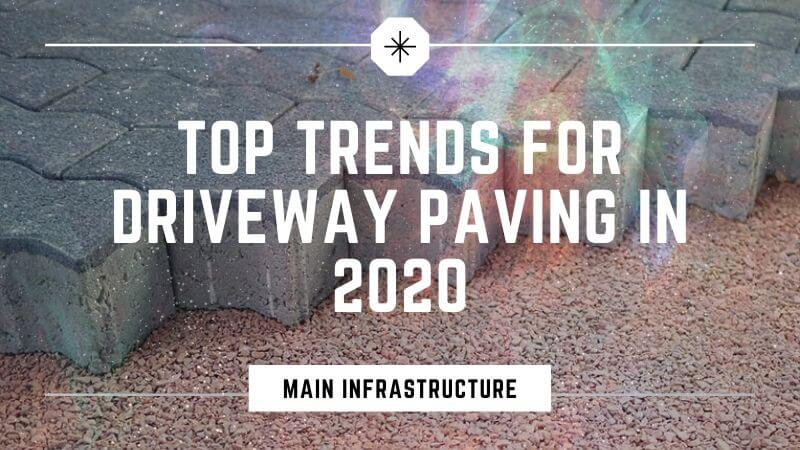 driveway paving trends