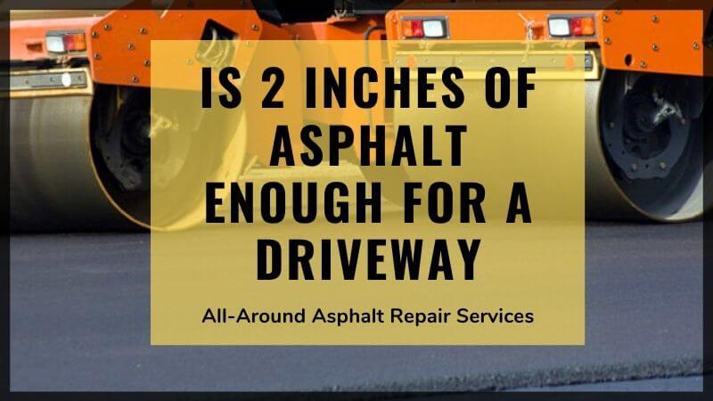 asphalt driveway thickness