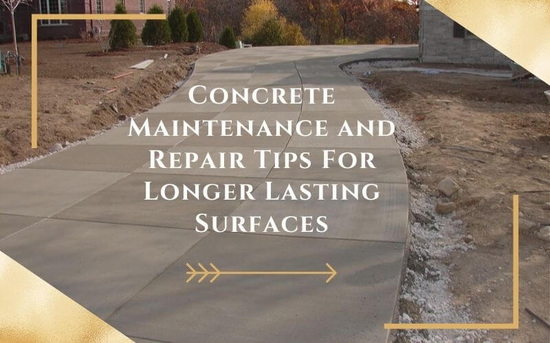 Concrete Maintenance and Repair